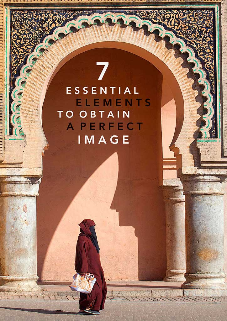 7 essential elements to obtain a perfect image